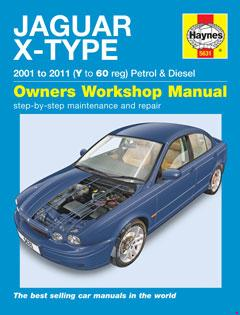 Jaguar X Type Petrol & Diesel (01 - 11) Haynes Repair Manual