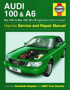 Audi 100 & A6 Petrol & Diesel (May 91 - May 97) Haynes Repair Manual
